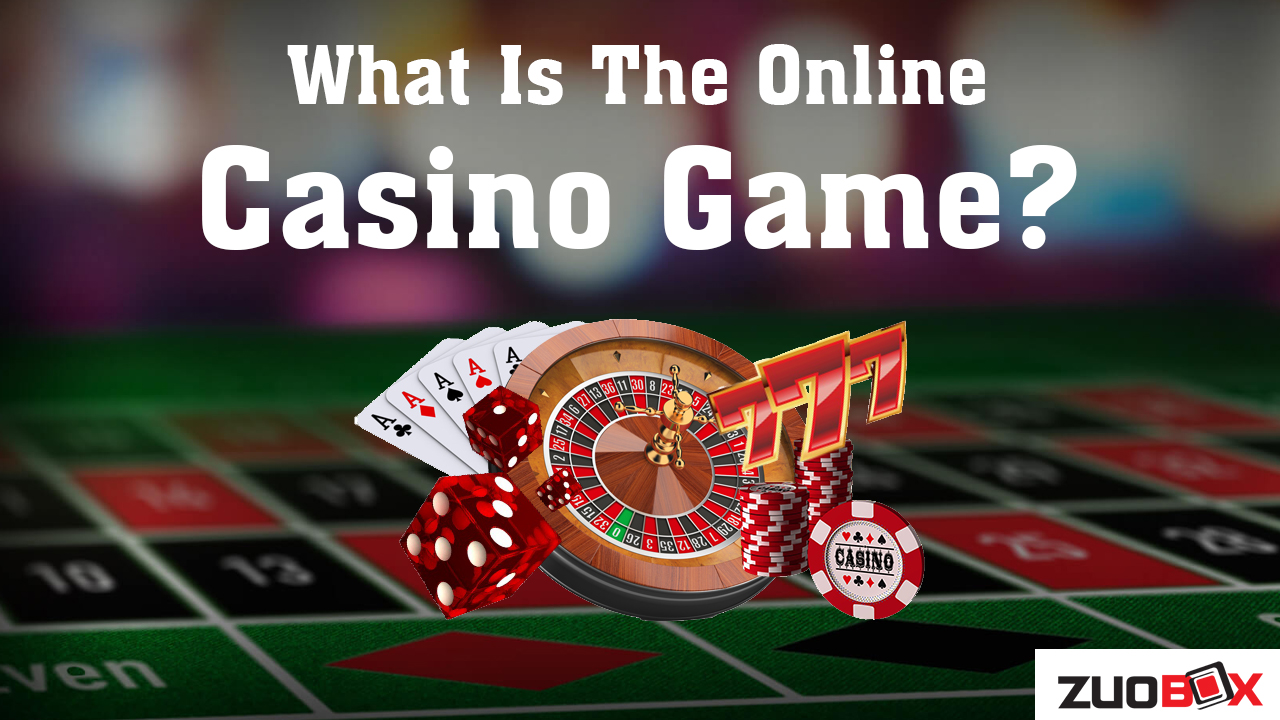 What-Is-The-Online-Casino-Game