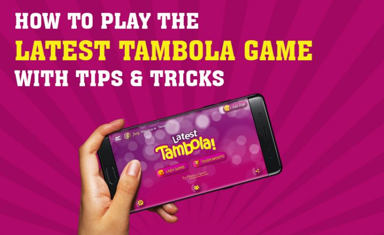 How To Play The Latest Tambola Game With Tips & Tricks